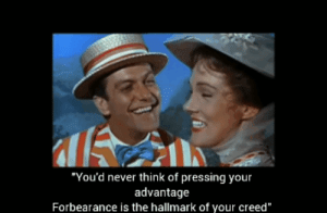 """Mary Poppins (1964): 'Jolly Holiday' was Burt's ode to the awesomeness of Mary Poppins while she effectively friend zoned him. You can see the subtle disappointment in Burts face when he realises after she sings these lines...: """"You'd never think of pressing your  advantage  Forbearance is the hallmark of your creed"""" Mary Poppins (1964): 'Jolly Holiday' was Burt's ode to the awesomeness of Mary Poppins while she effectively friend zoned him. You can see the subtle disappointment in Burts face when he realises after she sings these lines..."""