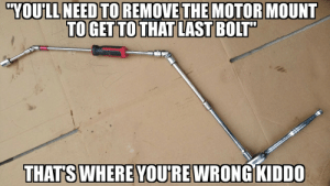 rage-comics-base:  Me fixing my vehicles…: YOULL  NEED  TO  REMOVE  THE  MOTOR  MOUNT  TOGET TO THAT LAST BOIT  THATS WHERE YOU'RE WRONG KIDDO rage-comics-base:  Me fixing my vehicles…