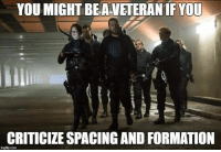 Formation, Military, and Mothers: YOUMIGHTBEAVETERAN IF YOU  CRITICIZESPACING AND FORMATION  inglip com Dispersion mother fucker, have you heard of it??