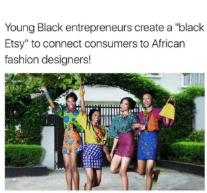 """lagonegirl: supervirgin:  pussypoppinlikepopcorn:   lagonegirl:    Awesome idea    What's the name of the site?   Drop the link  https://www.afrikrea.com/ : Young Black entrepreneurs create a """"black  Etsy"""" to connect consumers to African  fashion designers! lagonegirl: supervirgin:  pussypoppinlikepopcorn:   lagonegirl:    Awesome idea    What's the name of the site?   Drop the link  https://www.afrikrea.com/"""