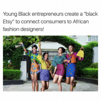 """fashion designer: Young Black entrepreneurs create a """"black  Etsy"""" to connect consumers to African  fashion designers!"""