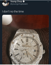 Memes, Time, and 🤖: Young Chop o  @youngchopbeatz  I don't no the time I don't no the time