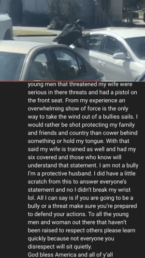 Young Men That Threatened My Wife Were Serious In There -9985