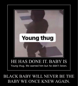 Young Thug HE HAS DONE IT BABY IS Young Thug We Warned Him