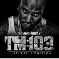 Young Jeezy, Memes, and Wshh: YOUNGJEEZY  H US T L ER Z A M B ITIO N 6 years ago today, Jeezy released 'TM:103- Hustlerz Ambition' featuring the tracks 'Lose My Mind', 'Ballin', and 'I Do'. Comment your favorite song off this album below! 👇🔥💯 @Jeezy HipHop History WSHH