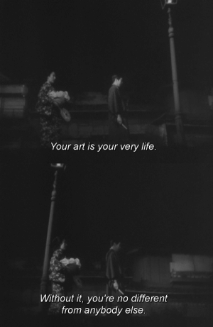 365filmsbyauroranocte:   The Story of the Last Chrysanthemum (Kenji Mizoguchi, 1939)  : Your art is your very life.   Without it, you're no different  from anybody else. 365filmsbyauroranocte:   The Story of the Last Chrysanthemum (Kenji Mizoguchi, 1939)