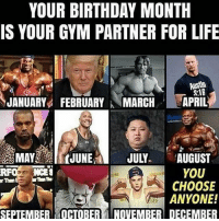 Who's yours? 🤔 . @DOYOUEVEN 👈🏼 10% OFF STOREWIDE (use code DYE10 ✔️ tap the link in our BIO 🎉: YOUR BIRTHDAY MONTH  IS YOUR GYM PARTNER FOR LIFE  2:1B  JANUARYFEBRUARYMARCHAPRIL  MAYJUNE JULY AUGUST  YOU  CHOOSE  ANYONE!  RFO NCES  rThan  SEPTEMBER OCTOBERNOVEMBER DECEMBER Who's yours? 🤔 . @DOYOUEVEN 👈🏼 10% OFF STOREWIDE (use code DYE10 ✔️ tap the link in our BIO 🎉
