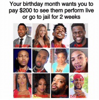 Bailey Jay, Birthday, and Jail: Your birthday month wants you to  pay $200 to see them perform live  or go to jail for 2 weeks  January FebruaryMarchApril  une July  August  ptember October November, December 👇🏽