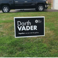 Memes, 🤖, and Galaxy: Your  Darth  Galactic  Empire  VADER  Together we can rule the galaxy.