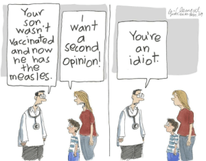 Second opinion: Your  Dement  ONAL POST. 19  la  Son  wdsn't  Vaccinated  and now  Want  You're  a  Second  an  ne has Opinion!  idiot  the  measles Second opinion