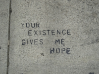 Hope, Existence, and  Gives Me Hope: YOUR  EXISTENCE  GIVES ME  HOPE