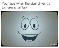 """<p>Yes man via /r/dank_meme <a href=""""http://ift.tt/2iYCP8y"""">http://ift.tt/2iYCP8y</a></p>: Your face when the uber driver try  to make small talk  S UR F.co <p>Yes man via /r/dank_meme <a href=""""http://ift.tt/2iYCP8y"""">http://ift.tt/2iYCP8y</a></p>"""