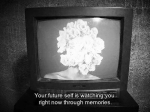 Future, Memes, and 🤖: Your future self is watching you  right now through memories