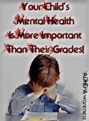 Mental Health, Health, and Grades: Your Ghilds  Mental Health  sMor  e mportant  an thei Grades!
