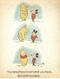 Life, Simple, and Via: Your greatness is not what you have,  but what you give The simple things in life via /r/wholesomememes https://ift.tt/2PDJR1F
