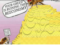 Greed, Reality, and Been: YOUR GREED  IS RUINING THE  BEECONOMY  Can I pls  ave some  on  Ive been  working In an alternate reality. It really do bee like that sometimes https://t.co/HMAmPLOIvG