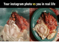 9gag, Instagram, and Life: Your instagram photo vs you in real life Amazing filter 👩🏼🎤 Follow @9gag - - 📝 tsui_iro | Twitter - - 9gag breakfast Tacorice Okinawa