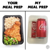 Memes, 🤖, and  Prep: YOUR  MEAL PREP  MY  MEAL PREP