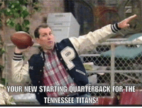 Nfl, Tennessee, and Al Bundy: YOUR NEW STARTING QUARTERBACK FOR THE  TENNESSEE TITANS! Al Bundy is ready!