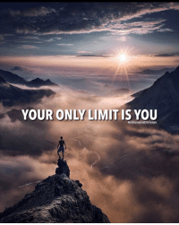 Memes, Success, and 🤖: YOUR ONLY LIMIT IS YOU  MillionaireDivision Your only limit is you. - tag a friend below 👇🏼 - 📸 Belongs to respective owner - - - - millionairedivision motivation dailymotivation inspire success