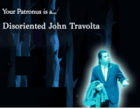 me?irl: Your Patronus is a...  Disoriented John Travolta me?irl