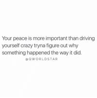 """""""Let it go...stop stressing over things you can't control...you keep wasting your energy on people who take you out of your center"""" https://t.co/66TnzH5mYt: Your peace is more important than driving  yourself crazy tryna figure out why  something happened the way it did  Q WORLD STAR """"Let it go...stop stressing over things you can't control...you keep wasting your energy on people who take you out of your center"""" https://t.co/66TnzH5mYt"""