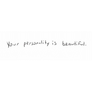 https://iglovequotes.net/: Your personulity is beautiful. https://iglovequotes.net/