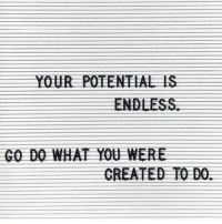 You are a limitless being! Via @divine_ethereal_energy 🙏🏼!: YOUR POTENTIAL IS  ENDEESS  CREATED TO DO. You are a limitless being! Via @divine_ethereal_energy 🙏🏼!