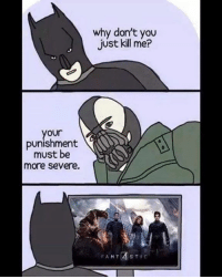 Bwahahaha- DarkseidΩ #GothamCityMemes: your  punishment  must be  more severe.  why don't you  just kill me?  FANT  STIC Bwahahaha- DarkseidΩ #GothamCityMemes