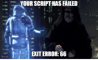 My manager told me to start using error codes other than 1 for our automated scripts.: YOUR SCRIPT HAS FAILED  EXIT ERROR:66 My manager told me to start using error codes other than 1 for our automated scripts.