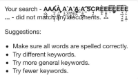 eee: Your search-AAAAAAA SCREE~EEE  ...- did not matcfi2nyidecuments.3.  Suggestions:  Make sure all words are spelled correctly.  . Try different keywords.  . Try more general keywords.  Iry fewer keywords.