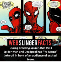 "Facts, Memes, and Money: YOUR  YOUR  YOU MOTHER'S  MOTHER'S SO  MOTHER'S SO  SO STUPID SHE  FAT, HANK PYM HAD  STUPID SHE THINKS  TRIED TO GET BAILOUT  TO BEAT HER uP IN  CHEERIOS ARE  MONEY SO SHE COULD  THE BACK OF  DONUT SEEDS.  AFFORD TO PAY  A QUINJET  ATTENTION  TOPICAL  YEAH  SOME OLD  SCHOOL  TOO SOC  MAN TO  SOON.  THAT WAS  AND YOUR SHE MADE  MOTH  WEB  SLINGER  FACTS  During Amazing Spider-Man #611  Spider-Man and Deadpool had ""Yo Mama""  joke-off in front of an audience of excited  teens. ▲▲ - What a battle! - My other IG accounts @factsofflash @yourpoketrivia @facts_of_heroes ⠀⠀⠀⠀⠀⠀⠀⠀⠀⠀⠀⠀⠀⠀⠀⠀⠀⠀⠀⠀⠀⠀⠀⠀⠀⠀⠀⠀⠀⠀⠀⠀⠀⠀⠀⠀ ⠀⠀----------------------- spiderman peterparker tomholland marvelfacts spidermanfacts webslingerfacts venom carnage avengers xmen justiceleague marvel homecoming tobeymaguire andrewgarfield ironman spiderman2099 civilwar auntmay like gwenstacy maryjane deadpool miguelohara hobgoblin milesmorales like4like"