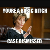 That's all folks 💅🏼👯 basic bitch thatgirlsayswhat: YOURE A BASIC BITCH  CASE DISMISSED  quickmeme com That's all folks 💅🏼👯 basic bitch thatgirlsayswhat