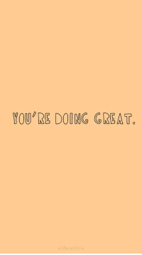 Great, Youre, and Youre Doing Great: YOU'RE DOING GREAT.