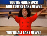 YOU'RE FAKE NEWS!  AND YOURE FAKE NEWS!  YOU RE ALL FAKE NEWS! A message from Donald J. Trump.