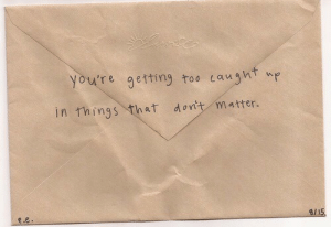 Youre, Matter, and Too: you're getting too aught  in things that donit matter.  e.e  8/y