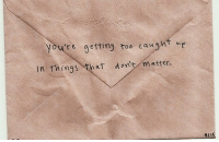Youre, Matter, and Too: you're getting too caught  in things that dont matter.