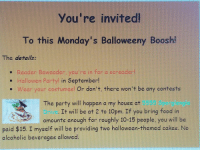 "Food, Ftw, and Halloween: You're invited  To this Monday's Balloweeny Boosh  The details  e Reader Beweader, you're in for a screader!  Hallowen Party! in September!  e Wear your costumes! Or don't, there won't be any contests  5555 Sporglengie  The party will happen a my house at  orve  amounts enough for roughly 10-15 people. you will be  It will be at 2 to 10pm. If you bring food ir  paid $15. I myself will be providing two halloween-themed cakes. No  alcoholic beverages allowed <blockquote><p>The Meme Man attempts a Very Serious and Importamt Balloweeney party invitation.</p></blockquote><p>Submission by <a href=""https://tmblr.co/mc4ilEmL-gziYIR90HrXcEA"">@epic-semicolon-ftw</a></p>"
