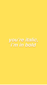 Bold, Youre, and Im In: you're italic  i'm in bold