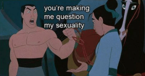 This Mulan Comic Takes A Hilariously Gay Twist: you're making  me question  my sexuality This Mulan Comic Takes A Hilariously Gay Twist