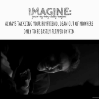 youRe-my-baby-daddy Imagines ALWAYS TACKLING YOUR BOYFRIEND