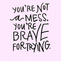 """you'RE NOT  MESS  BRAY  FORTRING """"You is kind, you is smart, you is important"""" ♻️ @pocoapocoatx"""