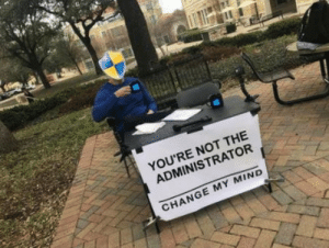 Trying to delete system folders: YOU'RE NOT THE  ADMINISTRATOR  CHANGE MY MIND Trying to delete system folders