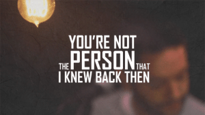 https://iglovequotes.net/: YOU'RE NOT  THE PERSON HAT  I KNEW BACK THEN https://iglovequotes.net/