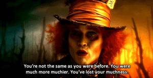 Lost, Http, and Net: You're not the same as you were before. You were  much more muchier. You've lost your muchness. http://iglovequotes.net/