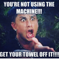 FFS. . @DOYOUEVEN 🌍 FREE SHIPPING ON ALL ORDERS 🌍🚚 ENDS TODAY! LINK IN BIO ✔: YOU'RE NOT USING THE  MACHINE!!!  GET YOUR TOWEL OFF IT!!!! FFS. . @DOYOUEVEN 🌍 FREE SHIPPING ON ALL ORDERS 🌍🚚 ENDS TODAY! LINK IN BIO ✔