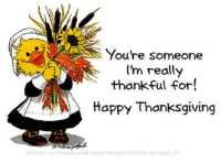 Happy Thanksgiving day Canada..  <3: You're someone  I'm really  thankful for!  Happy Thanksgiving  com Inc Produc d und or conta from SUZrs20OB, Ban Diogo CA Happy Thanksgiving day Canada..  <3