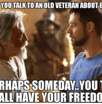 im out: YOUTALK TO AN OLD VETERAN ABOUT E  TRE-ENLISTIN  WHY I'M  OUT  ALL HAVE YOUR FREEDO