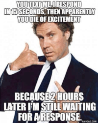 Funny Conservative Memes: YOUTET  MEIRESPOND  IN15  THENAPPARENTLY  YOU DIE OF EOCITEMENT  BECAUSEZ HOURS  LATER IM STILLWAITING  HA 9GAG.COM