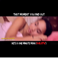 Homie got played 😂😂😂😂 Follow @8jtv for more funny videos @8jtv: YouTube co  THAT MOMENT YOU FIND OUT  HE'S A ONE MINUTE MAN 08JTV) Homie got played 😂😂😂😂 Follow @8jtv for more funny videos @8jtv